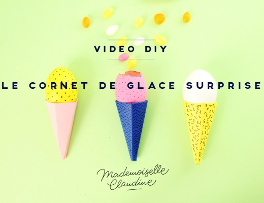 diy-video-cornet-de-glace-surprise-mademoiselle-claudine