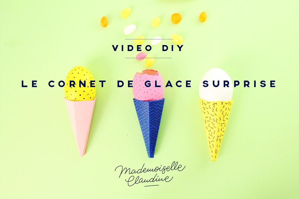 diy-video-cornet-de-glace-surprise-mademoiselle-claudine