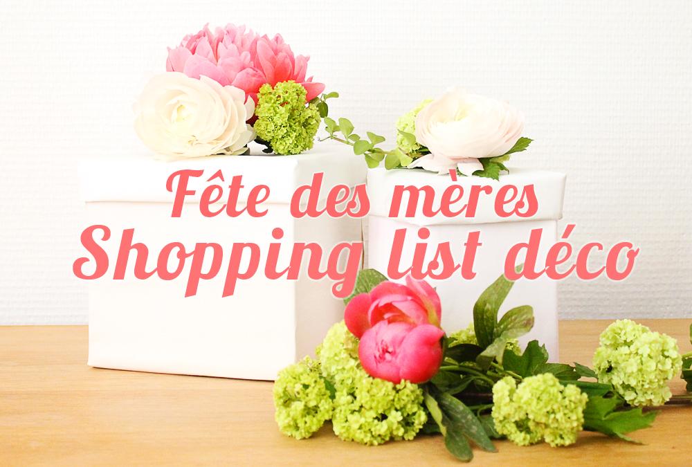 shopping-list-fête-des-mére-deco-madmoiselle-claudine